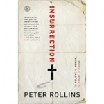 "I'm on a Book Roll Now: Reading Pete Rollin's ""Insurrection"""